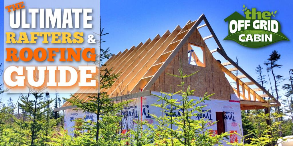 Ultimate Roof & Rafter Guide