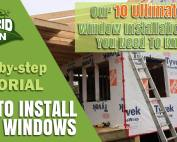 Our 10 Ultimate DIY Window Installation Tips You Need To Know
