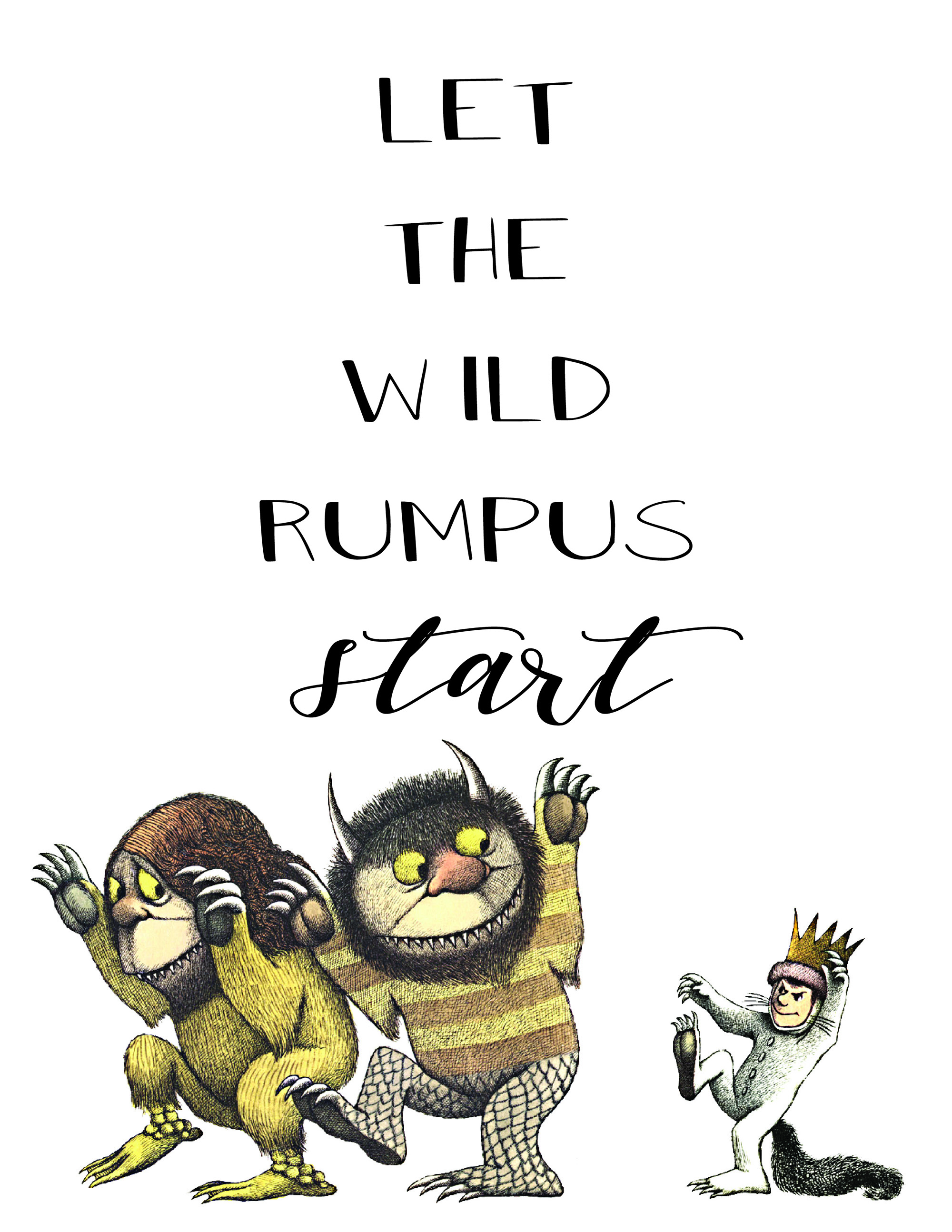 Genius image pertaining to let the wild rumpus start printable