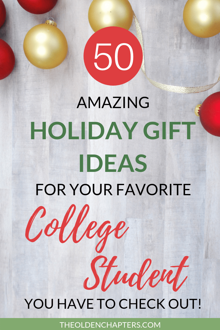 The Ultimate College Student Holiday Gift Guide - The Olden Chapters