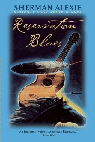 Reservation Blues (Sherman Alexie)