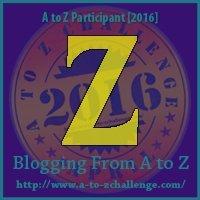 Z - Zest (AtoZ Challenge 2016)