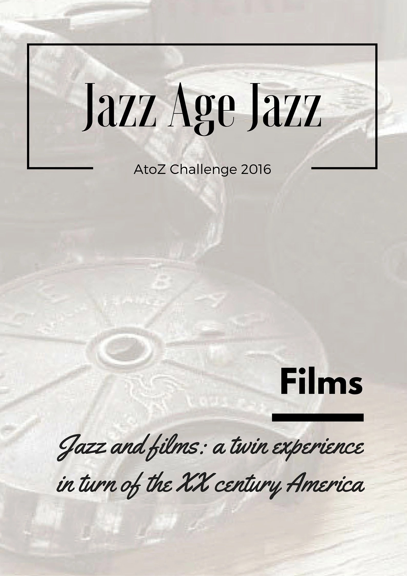 Jazz Age Jazz - Films: jazz and films, a twin experience in turn of the XX century America