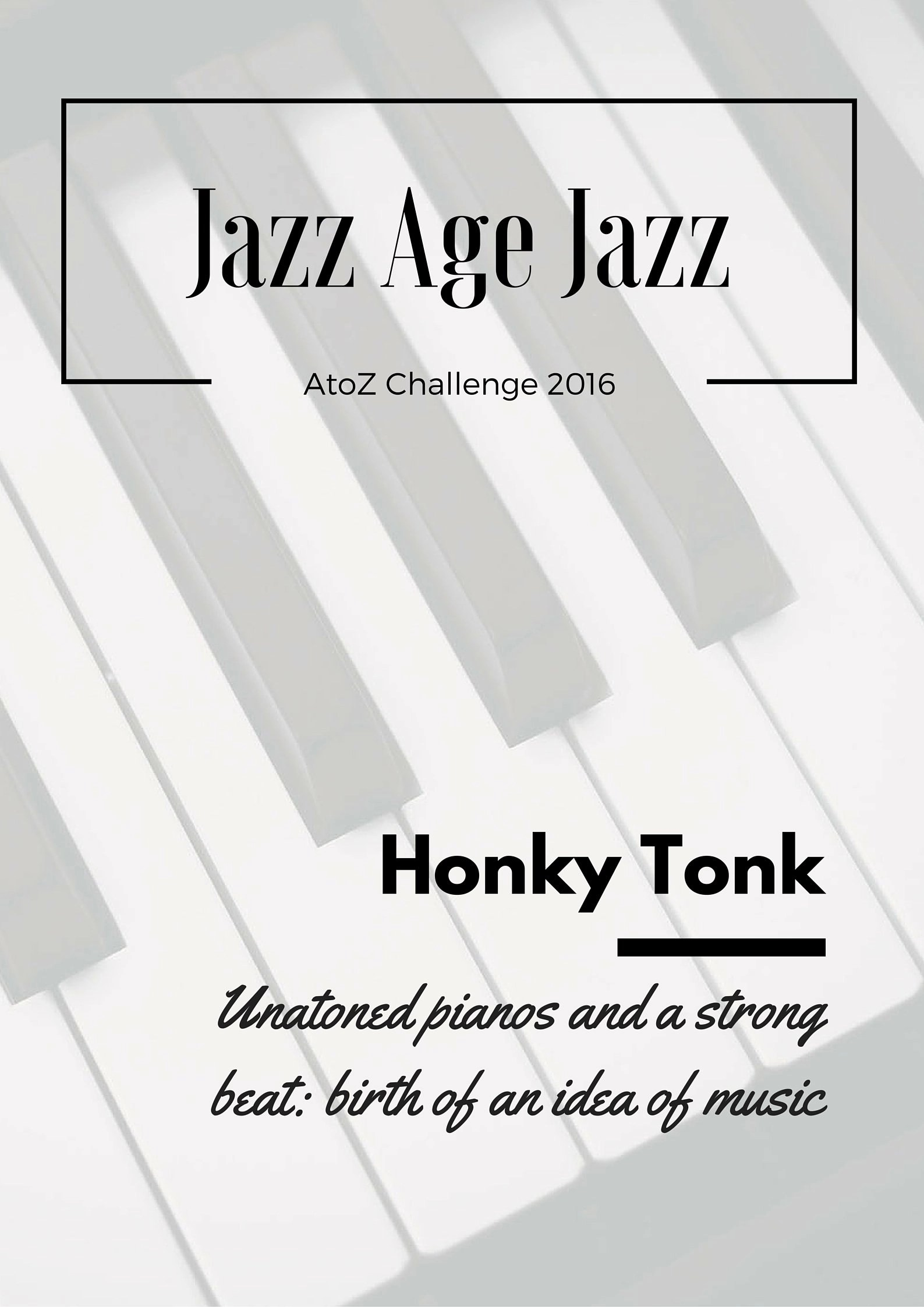 Jazz Age Jazz - Hinky Tonk: unatoned piano and a strong beat, birth of an idea of music