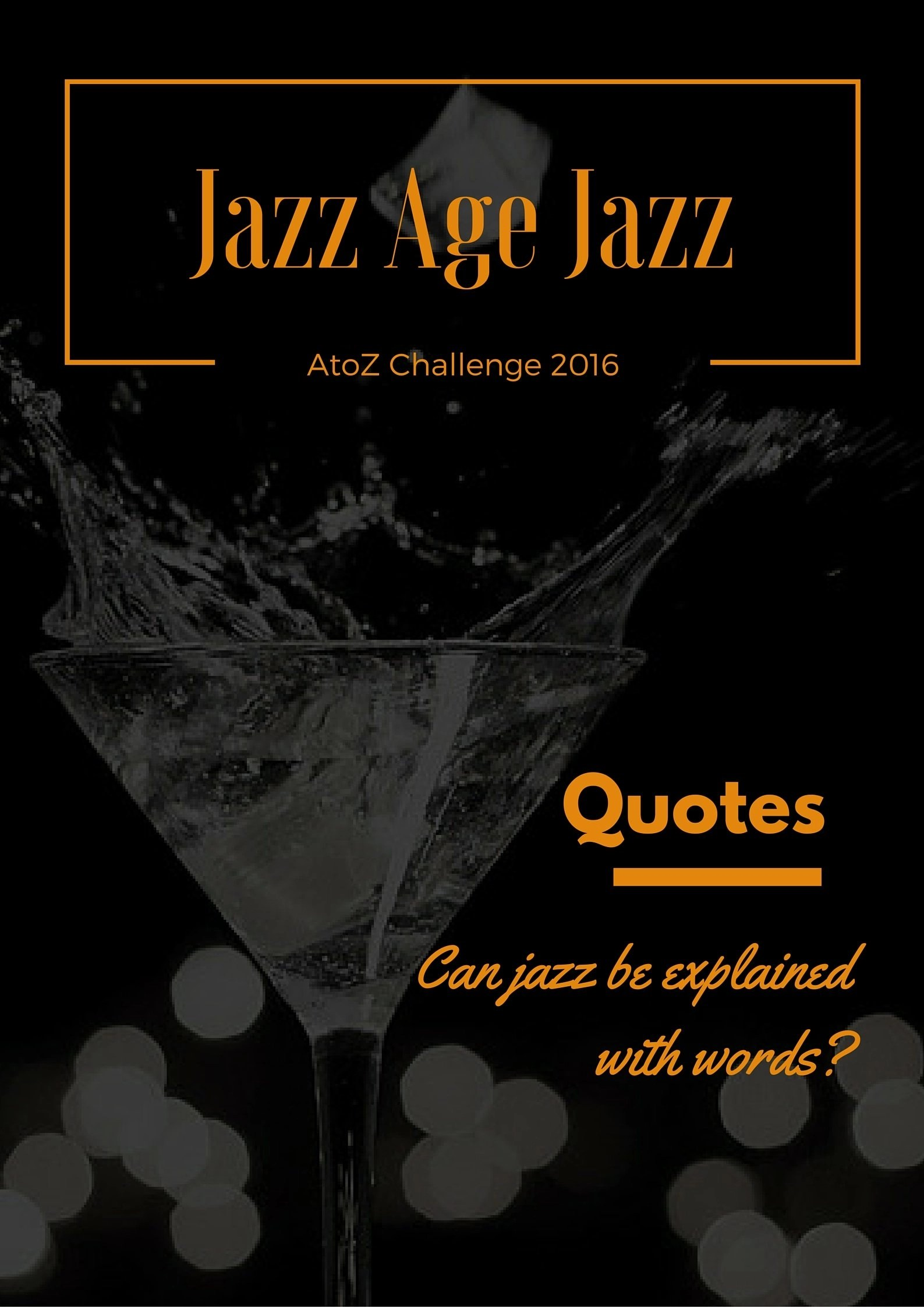 Jazz Age Jazz - Quotes: can jazz be explained with words?