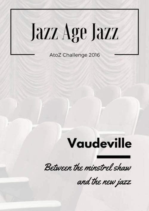 Jazz Age Jazz - Vaudeville