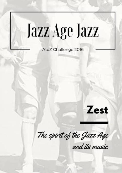Jazz Age Jazz - Zest