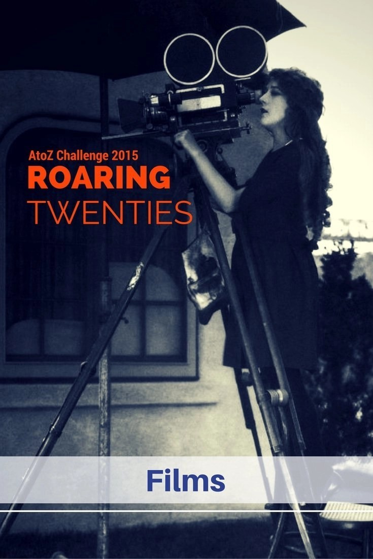 Roaring Twenties AtoZ - F is for Films