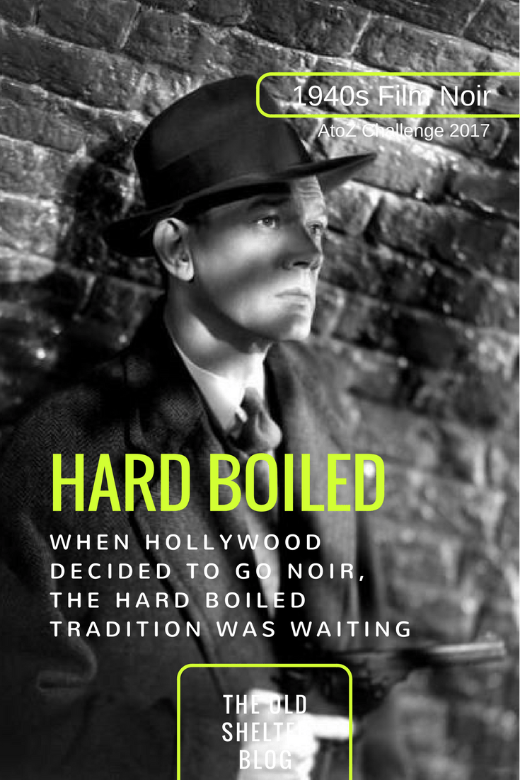 1940s Film Noir - Hard Boiled: it was the preferred narrational source for film noir