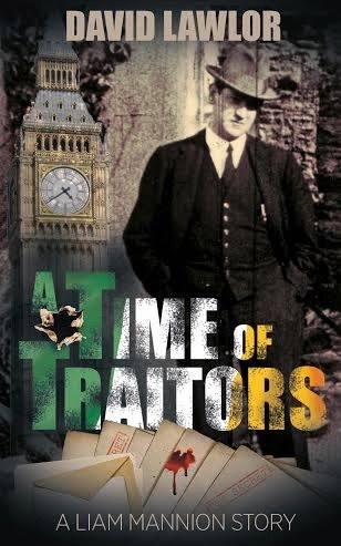 A Time of Traitors (Liam Mannion series #3) by David Lawlor