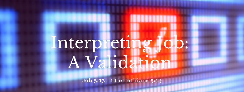 Validating a Principle of Interpretation in Job