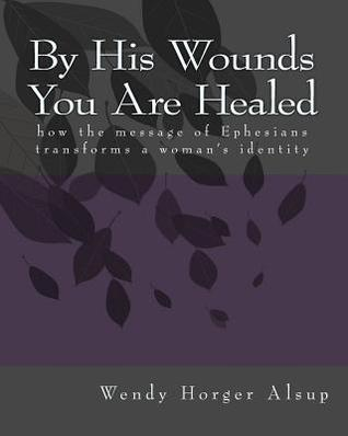 By His Wounds You Are Healed book cover