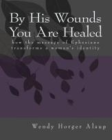 by-his-wounds-you-are-healed-book