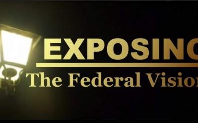 Federal Vision Part 2 | Episode 77