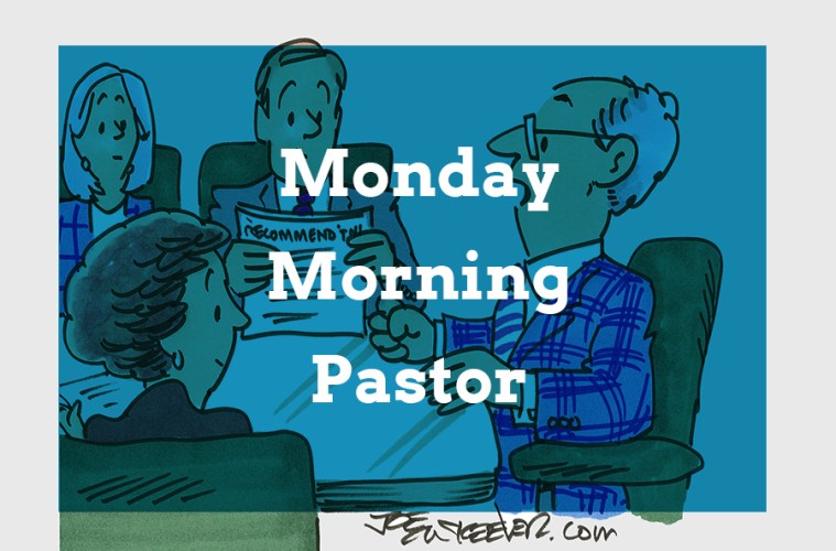 Monday Morning Pastor | Theology Mix