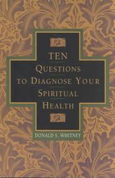 Top 10 questions to diagnose your spiritual health