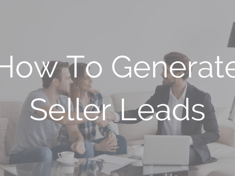 How To Generate Seller Leads
