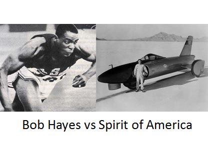 Bob Hayes vs Spirit of America