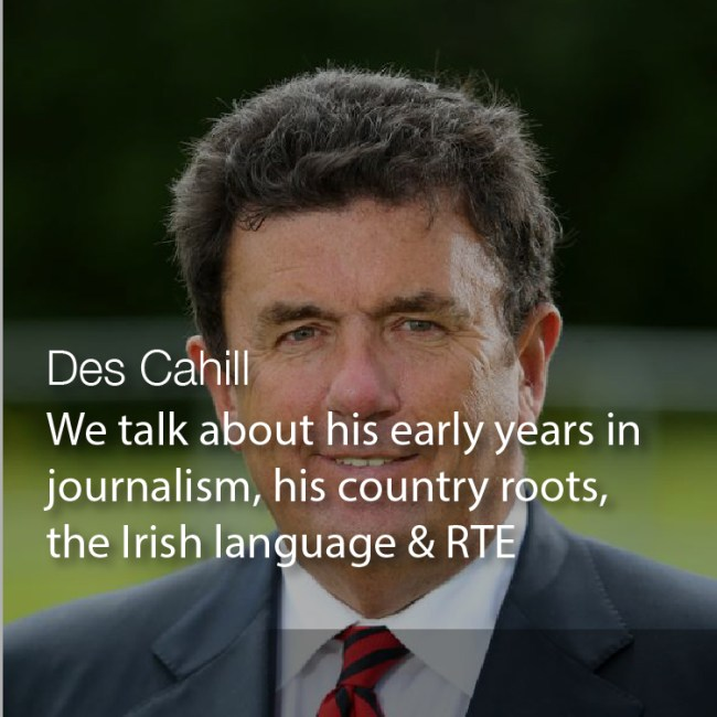 Des Cahill Podcast