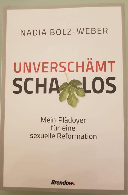 """Nadia Bolz-Weber, """"Unverschämt schamlos. Mein Plädoyer für eine sexuelle Reformation"""""""