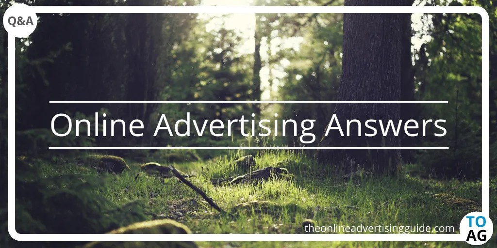 Online Advertising Answers: June 2019 | The Online