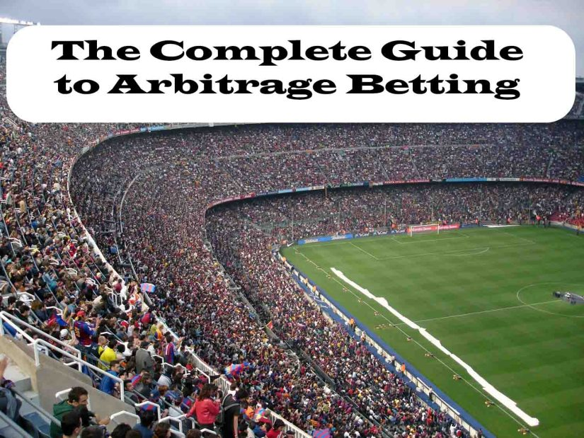Complet_Arbitrage_Betting_Guide