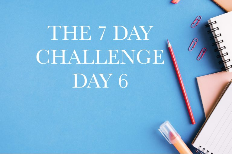 The 7 Day Challenge Day 6: Test Your Commitment