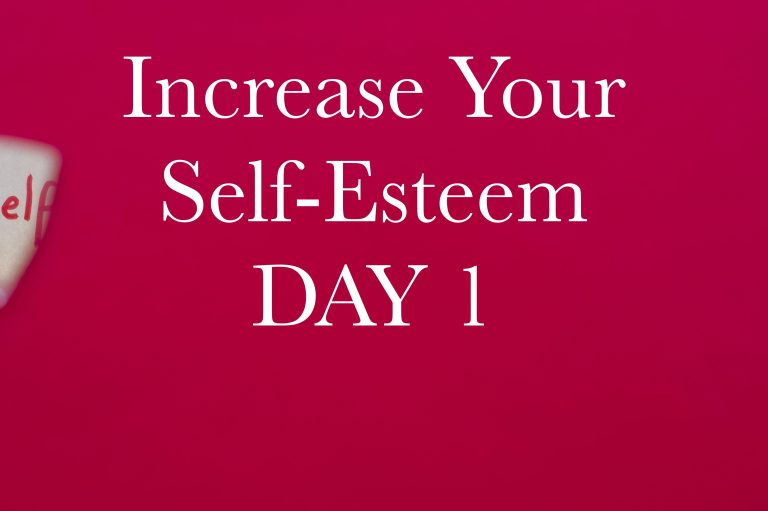 Increase Your Self-Esteem in 10 Days. Day 1: Giving Up Judgment