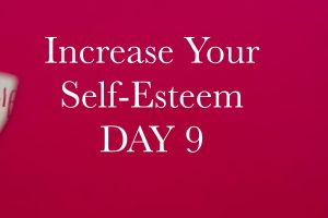 Increase your Self-Esteem in 10 Days. Day 9: Know Your Triggers