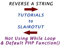 How to reverse a string without using Loops and Builtin Function in PHP