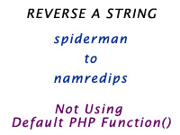How to reverse a string without using Builtin Function in PHP