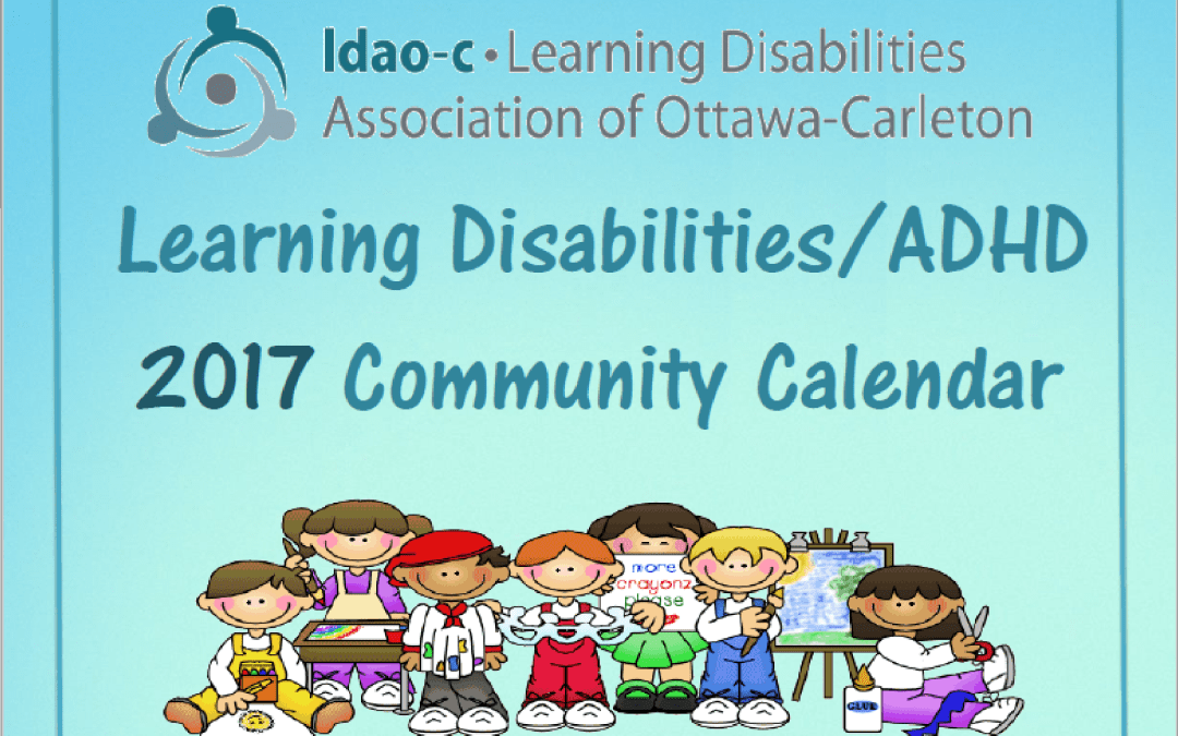 Learning Disabilities Association of Ottawa's 2017 Community Calendar