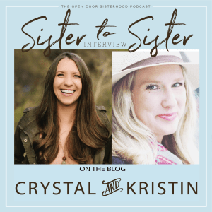 A Celebration of Sisters with Crystal Miller & Kristin Stockfisch | Sister-to-Sister Interview
