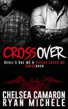 #NewRelease #Giveaway Crossover by Ryan Michele & Chelsea Camaron