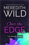 #NewRelease #Giveaway Over The Edge by Meredith Wild