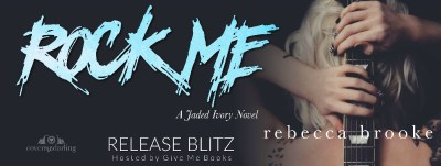 #NewRelease Rock Me by Rebecca Brooke