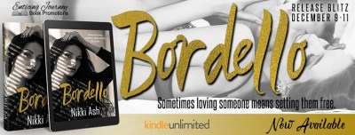 #NewRelease #Giveaway Bordello by Nikki Ash