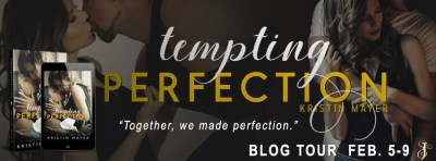 #BlogTour Tempting Perfection by Kristin Mayer