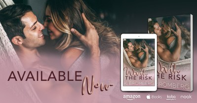 #NewRelease WORTH THE RISK by K. Bromberg