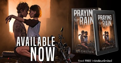 #NewRelease PRAYING FOR RAIN by BB Easton