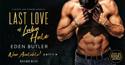 #NewRelease Last Love of Luka Hale by Eden Butler