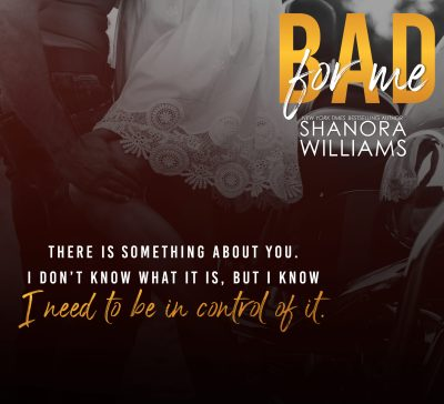 #NewRelease Bad for Me by Shanora Williams