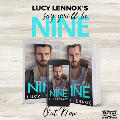 #NewRelease Say You'll be Nine by Lucy Lennox