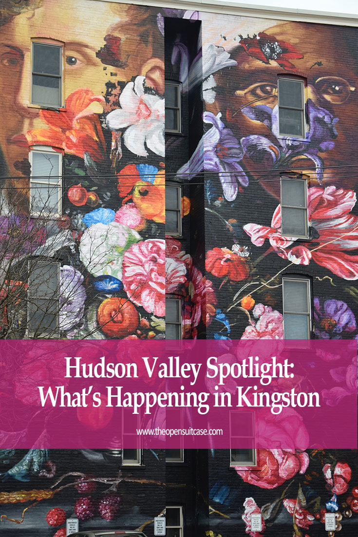 Looking for a Hudson River getaway? What you need to know about Kingston, New York.