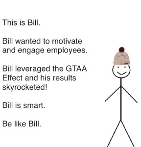 Bill, An Engaged Employee