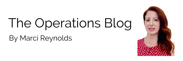 The Operations Blog By Marci Reynolds