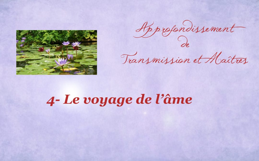 170-Approfondir 4-Le voyage de l'âme