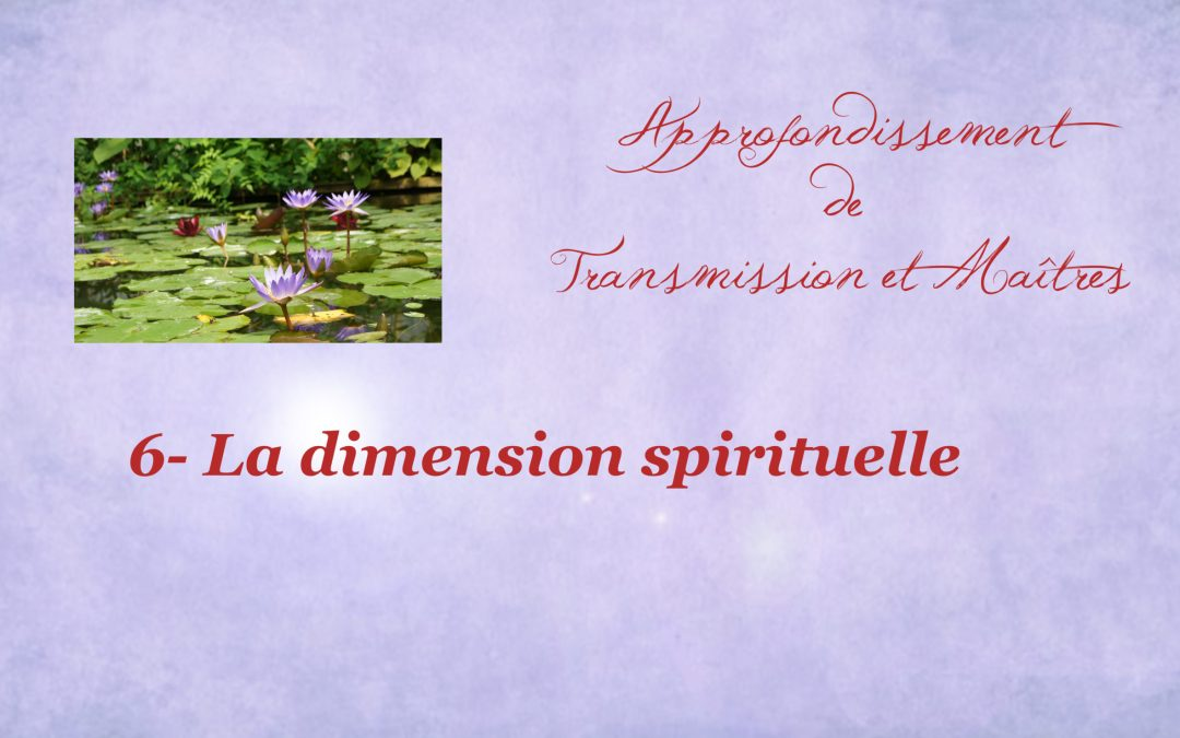 172-Approfondir 6- La dimension spirituelle