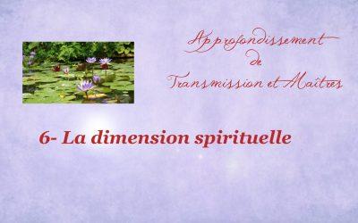 Approfondissement 6- La dimension spirituelle