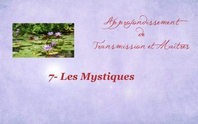 Approfondissement 7- Les Mystiques